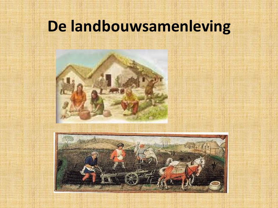 De landbouwsamenleving