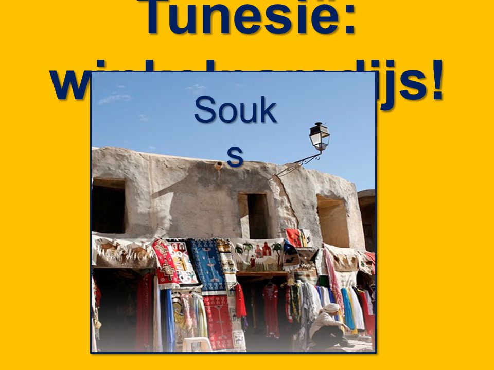 Tunesië: winkelparadijs!