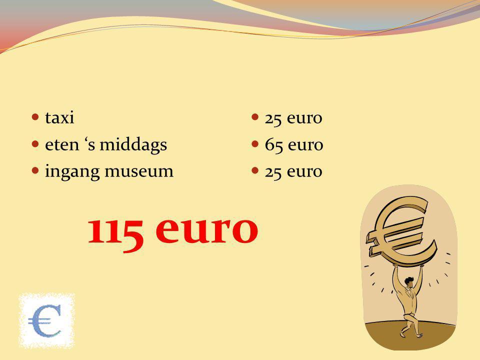 taxi eten 's middags ingang museum 25 euro 65 euro 115 euro