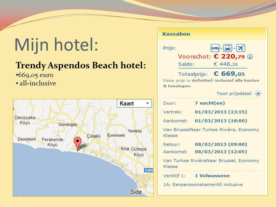 Mijn hotel: Trendy Aspendos Beach hotel: 669,05 euro all-inclusive