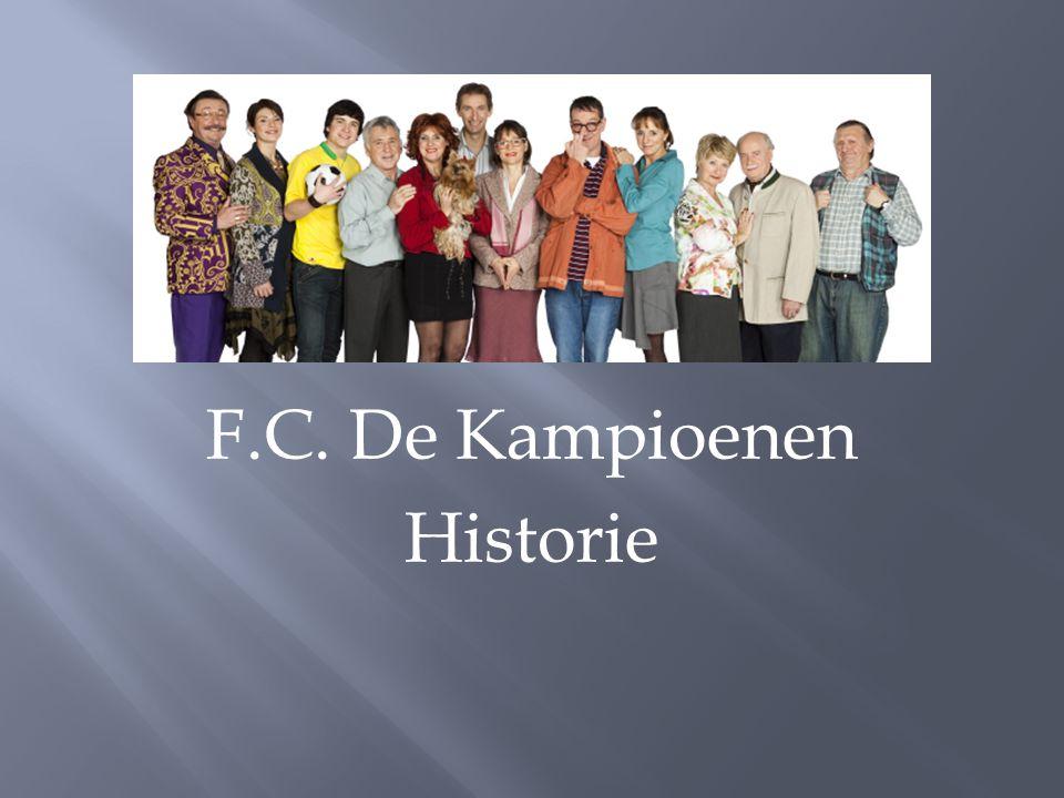 F.C. De Kampioenen Historie