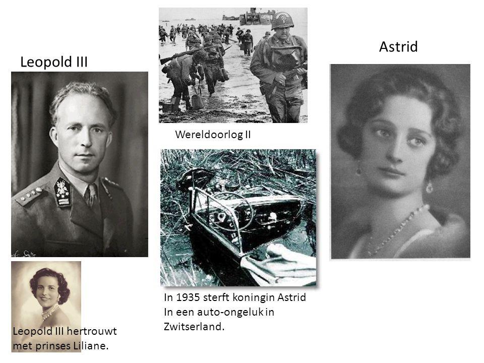 Astrid Leopold III Wereldoorlog II In 1935 sterft koningin Astrid