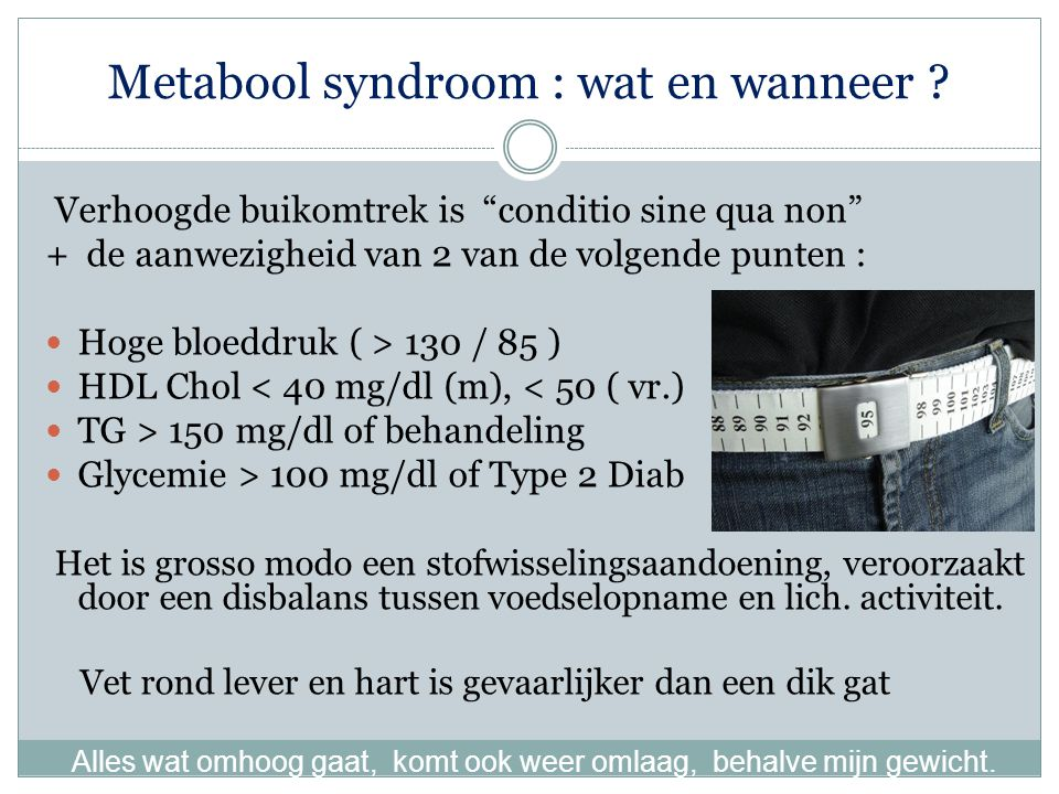 Metabool syndroom : wat en wanneer
