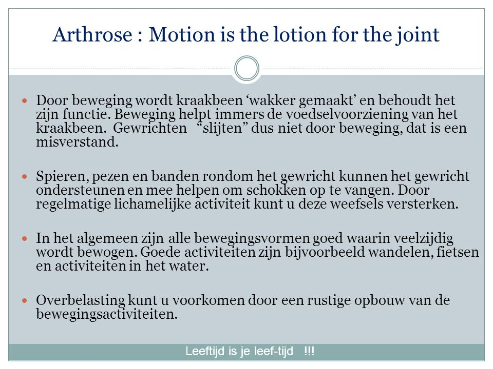 Arthrose : Motion is the lotion for the joint