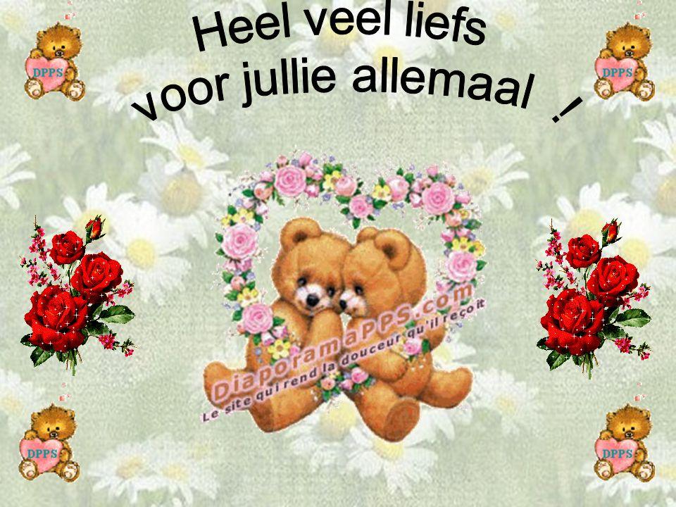 Heel veel liefs voor jullie allemaal !
