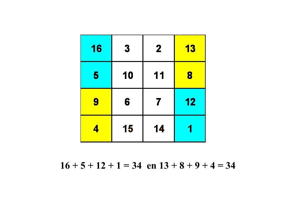 16 + 5 + 12 + 1 = 34 en 13 + 8 + 9 + 4 = 34
