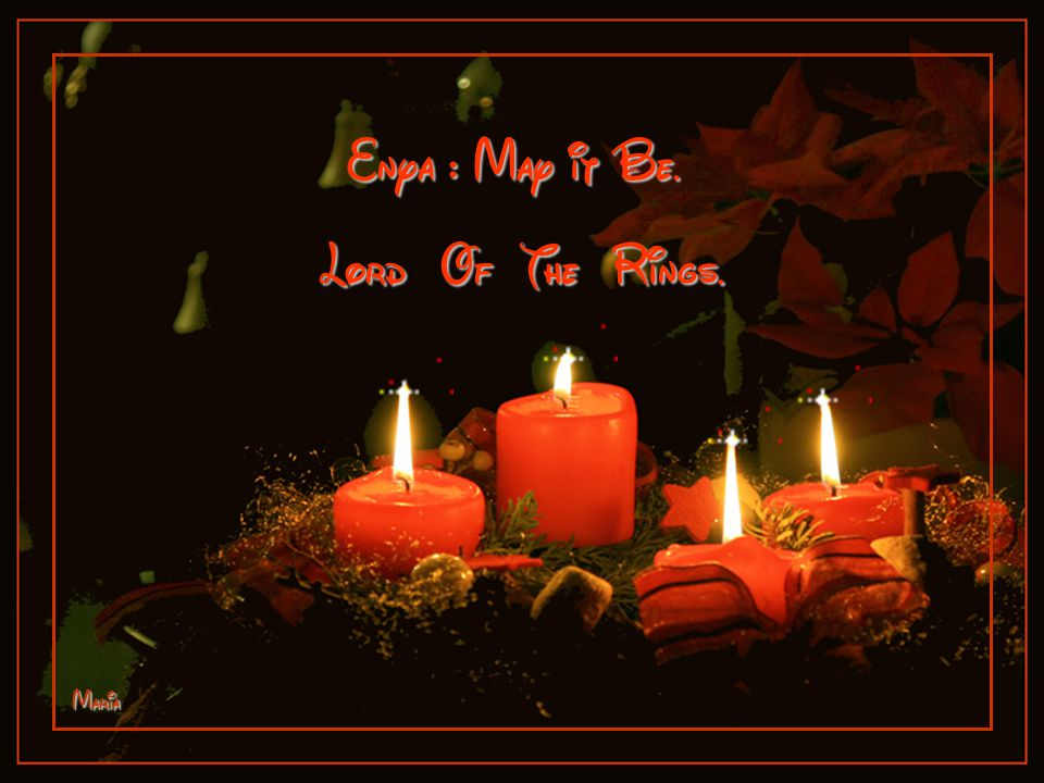 Enya : May it Be. Lord Of The Rings. Maria