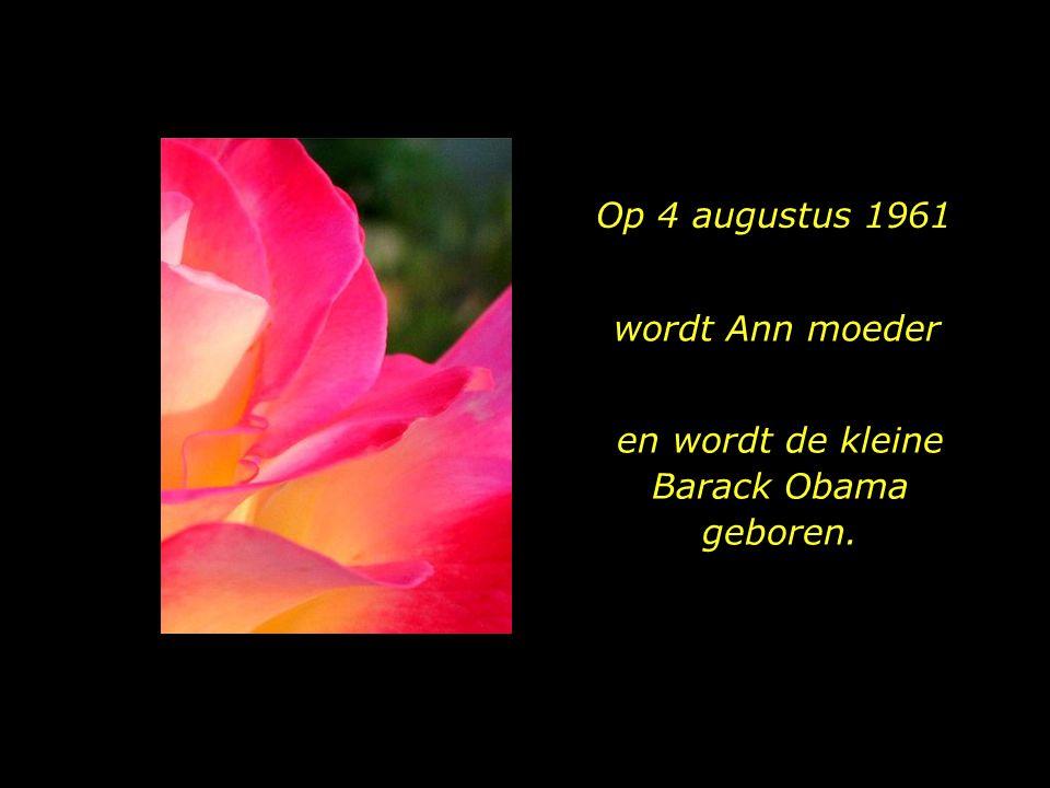 en wordt de kleine Barack Obama geboren.