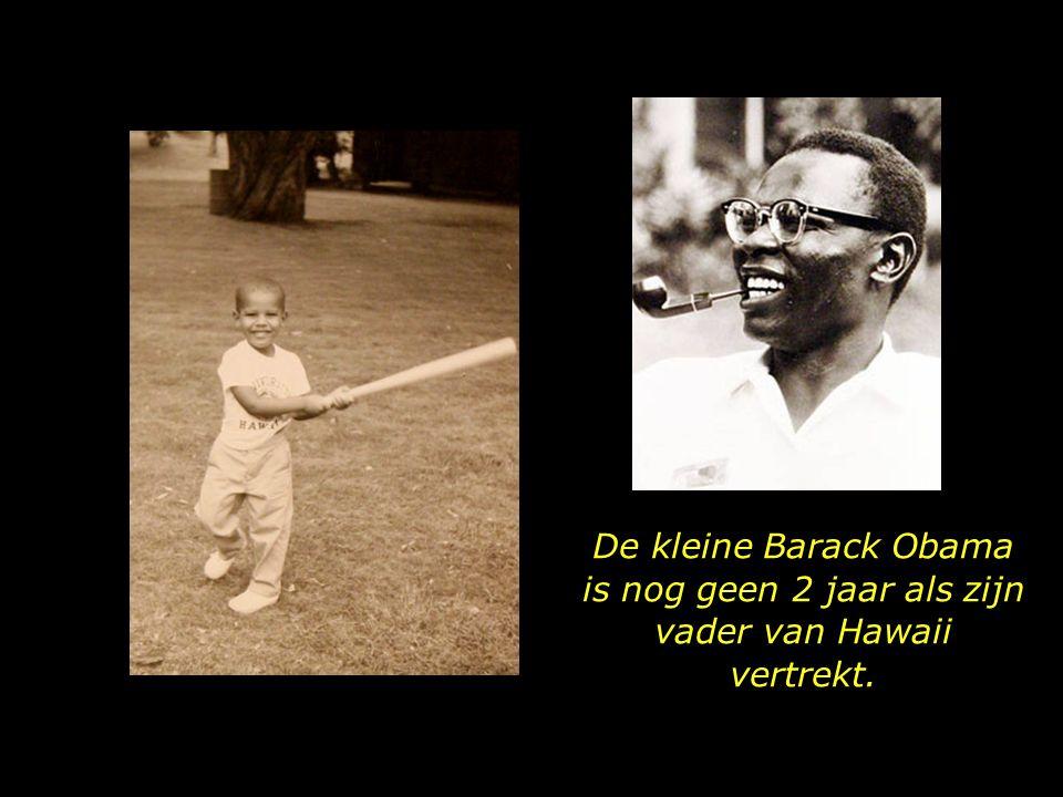 De kleine Barack Obama is nog geen 2 jaar als zijn vader van Hawaii vertrekt.