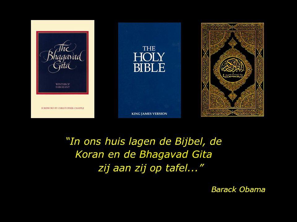 In ons huis lagen de Bijbel, de Koran en de Bhagavad Gita