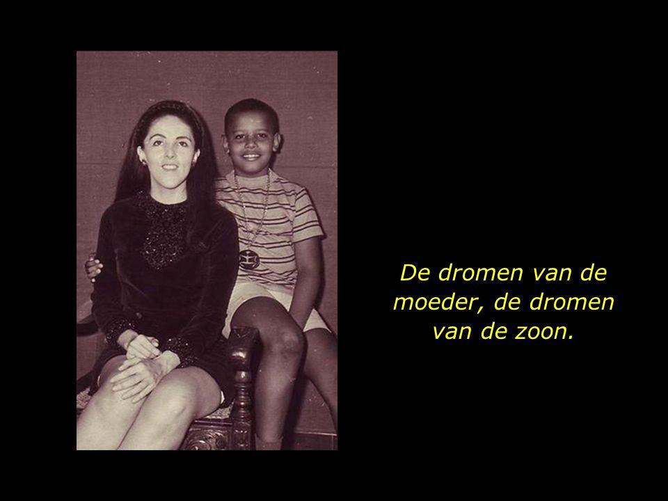 De dromen van de moeder, de dromen van de zoon.