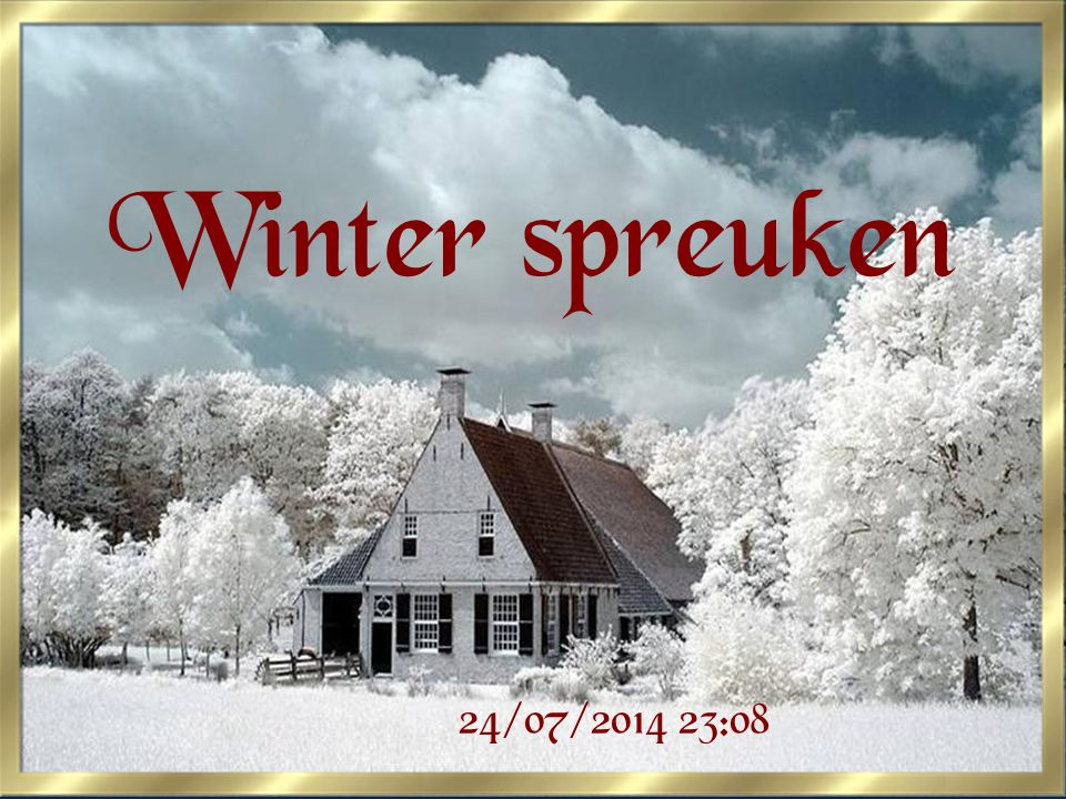 Winter spreuken 4/04/2017 19:08