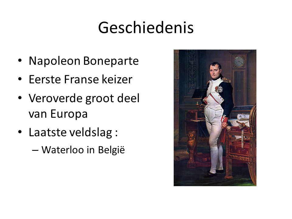 Geschiedenis Napoleon Boneparte Eerste Franse keizer