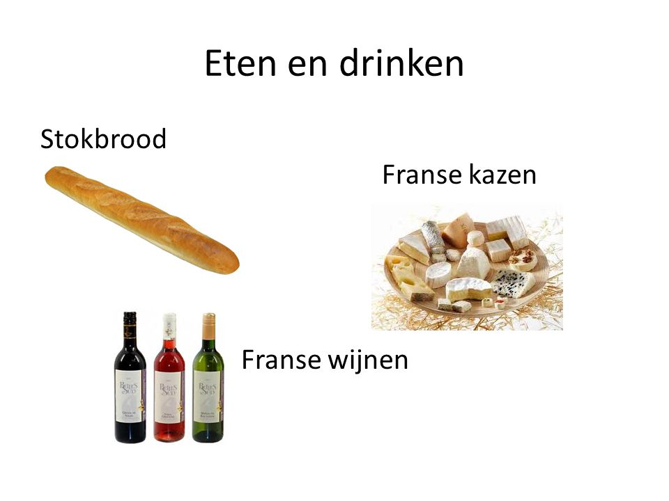 Eten en drinken Stokbrood Franse kazen Franse wijnen
