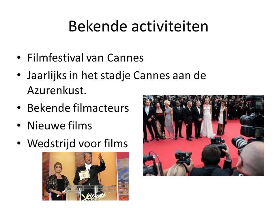 Bekende activiteiten Filmfestival van Cannes