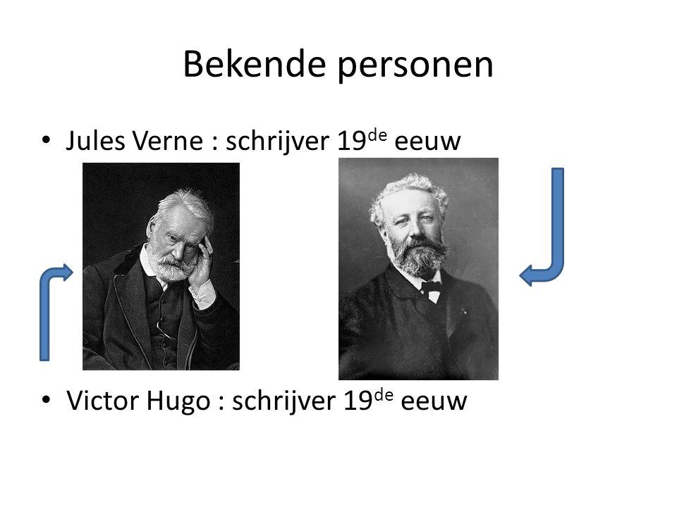 Bekende personen Jules Verne : schrijver 19de eeuw