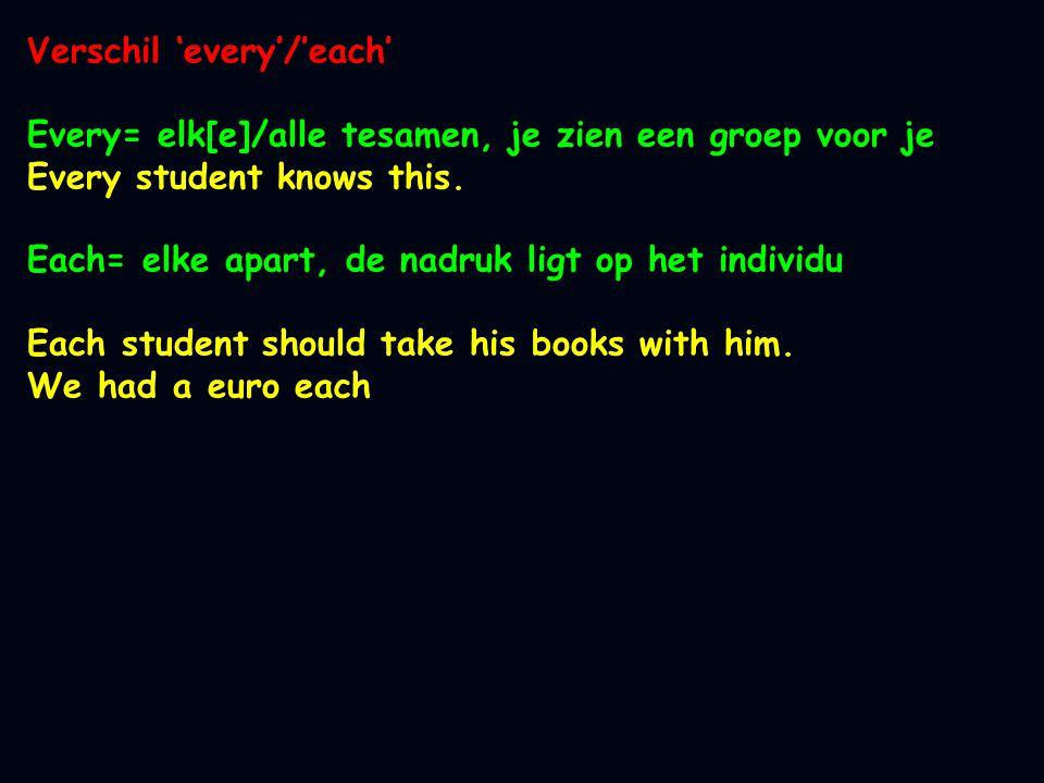 Verschil 'every'/'each'