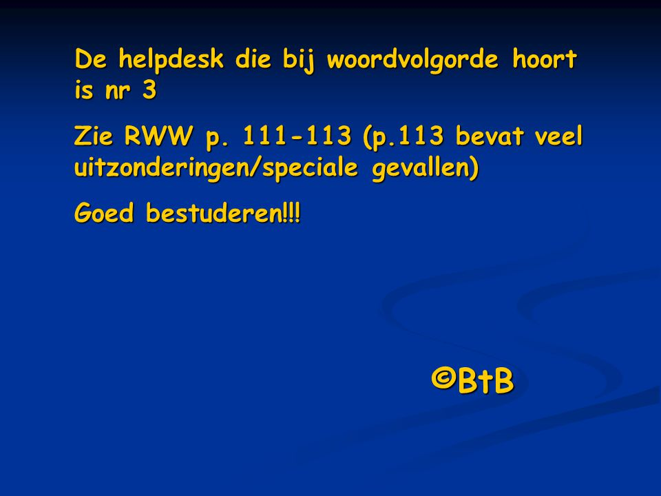 ©BtB De helpdesk die bij woordvolgorde hoort is nr 3