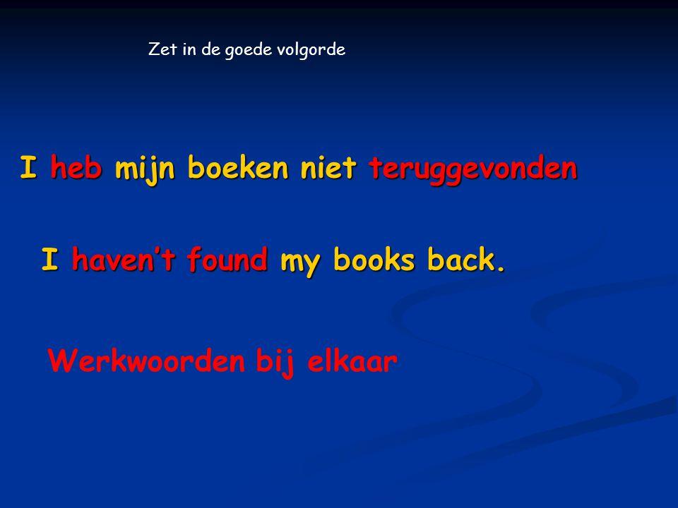 I heb mijn boeken niet teruggevonden