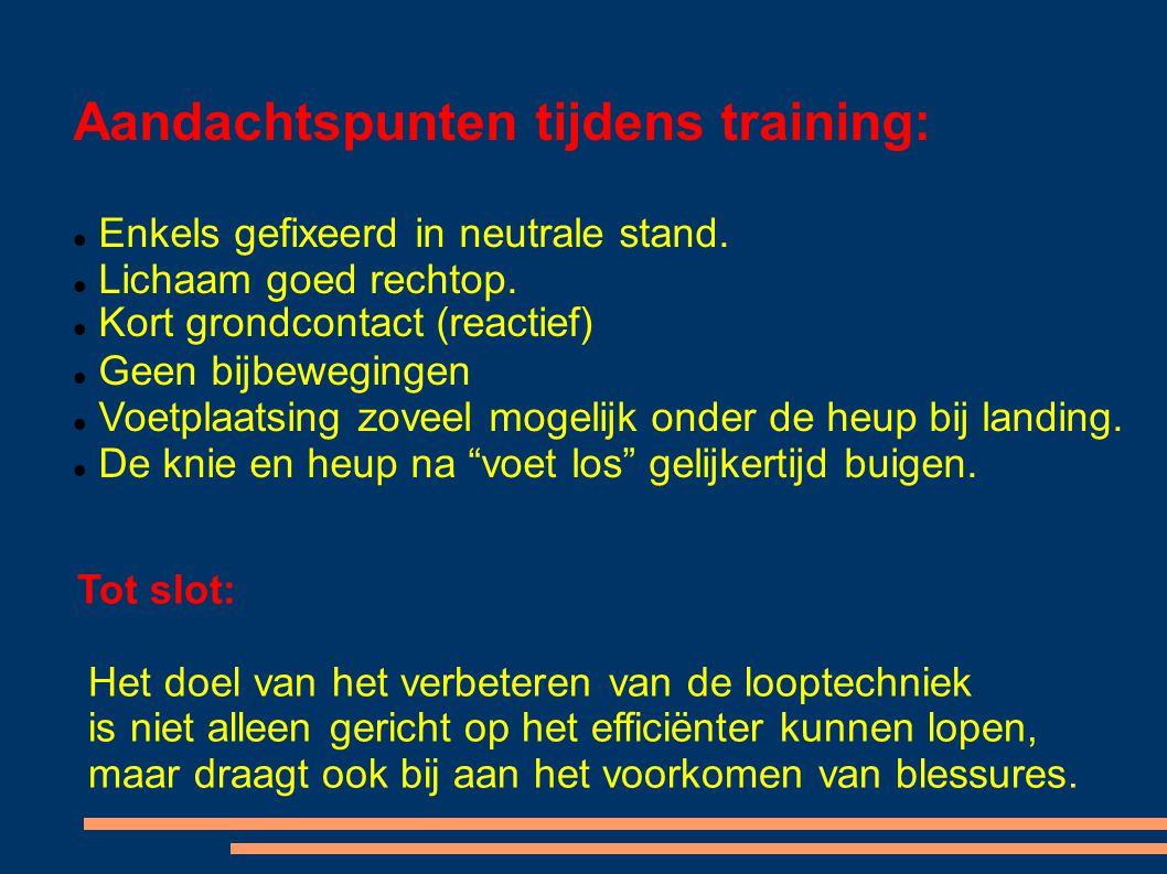 Aandachtspunten tijdens training: