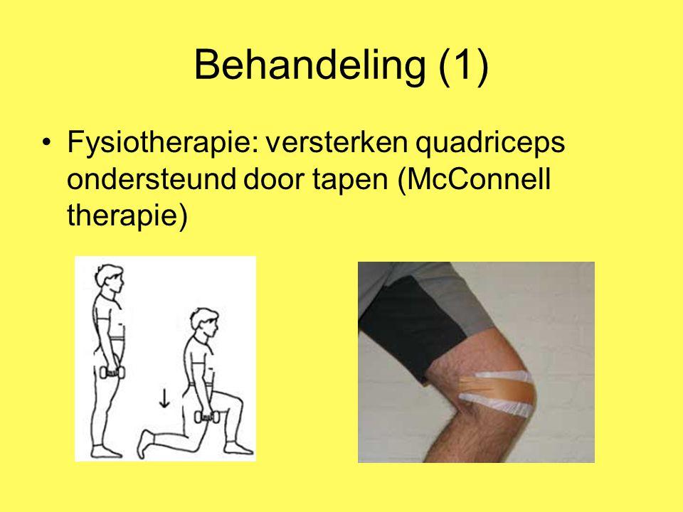 Behandeling (1) Fysiotherapie: versterken quadriceps ondersteund door tapen (McConnell therapie)