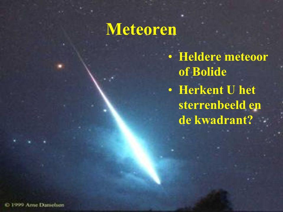 Meteoren Heldere meteoor of Bolide