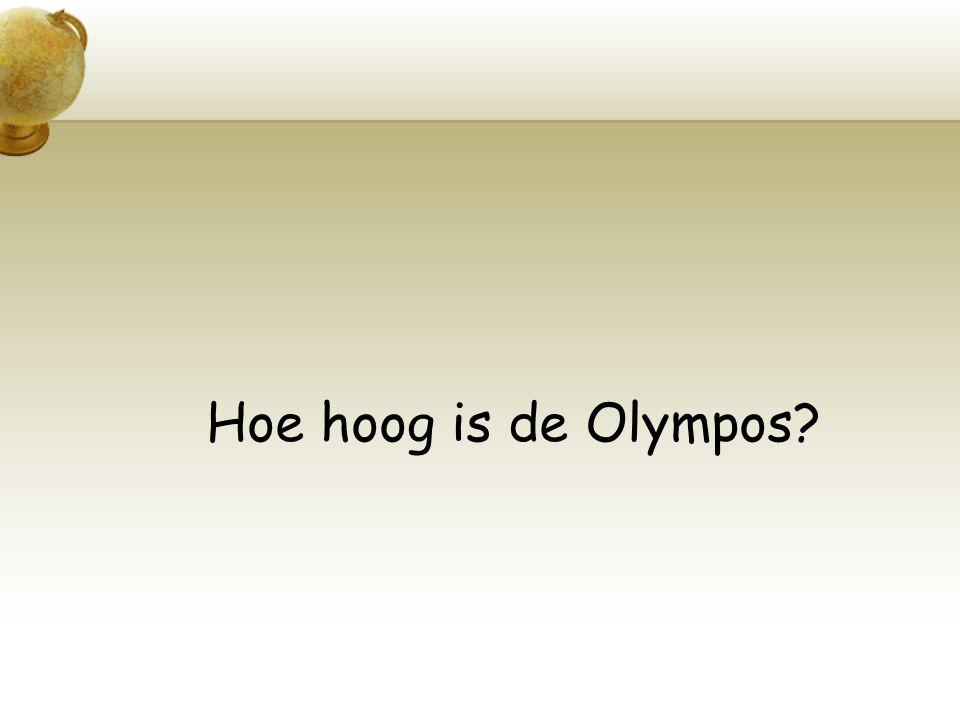 Hoe hoog is de Olympos