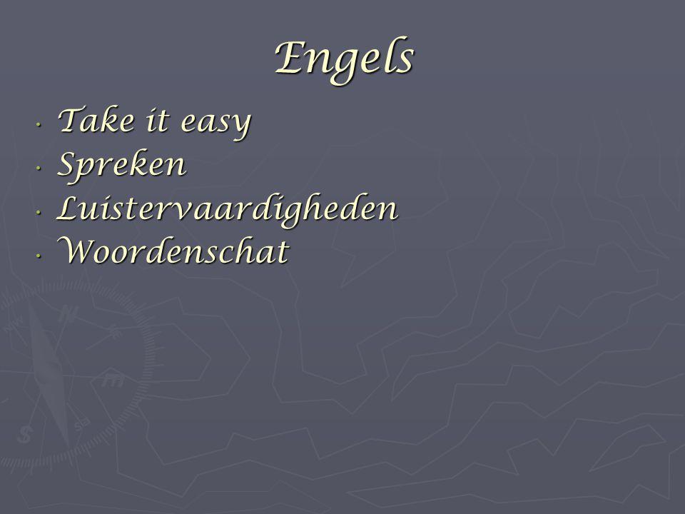 Engels Take it easy Spreken Luistervaardigheden Woordenschat