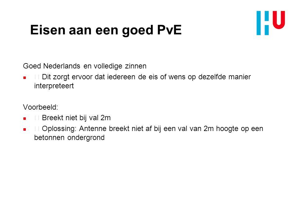 Eisen aan een goed PvE Goed Nederlands en volledige zinnen