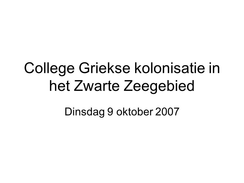 College Griekse kolonisatie in het Zwarte Zeegebied