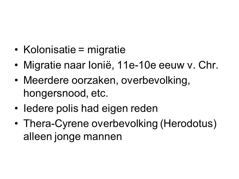 Kolonisatie = migratie