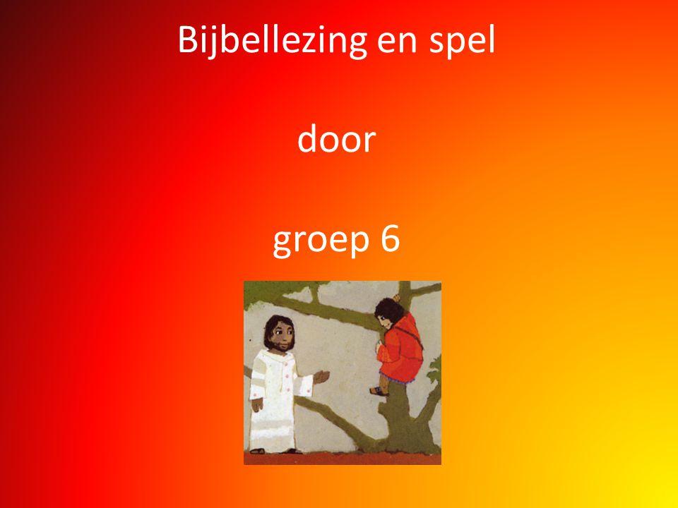 Bijbellezing en spel door groep 6