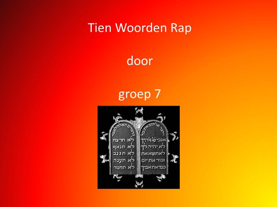 Tien Woorden Rap door groep 7