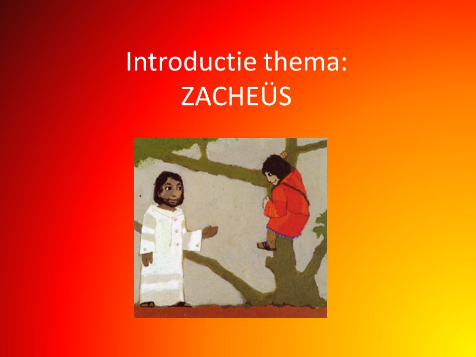 Introductie thema: ZACHEÜS