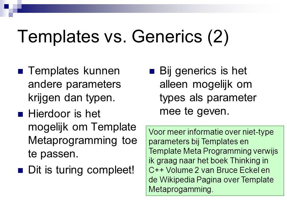Templates vs. Generics (2)