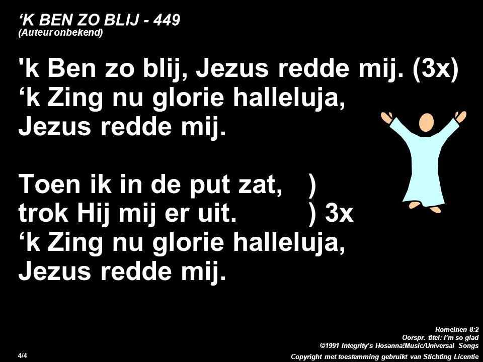 'K BEN ZO BLIJ - 449 (Auteur onbekend)