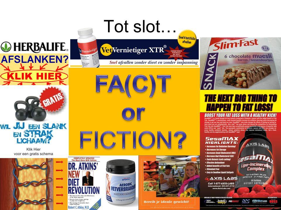 Tot slot… FA(C)T or FICTION