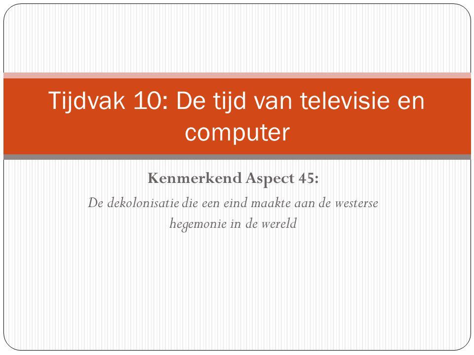 Tijdvak 10: De tijd van televisie en computer