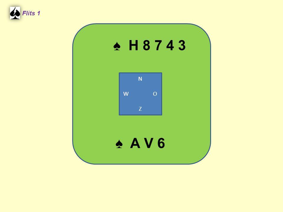 Flits 1 ♠ H 8 7 4 3 N W O Z ♠ A V 6