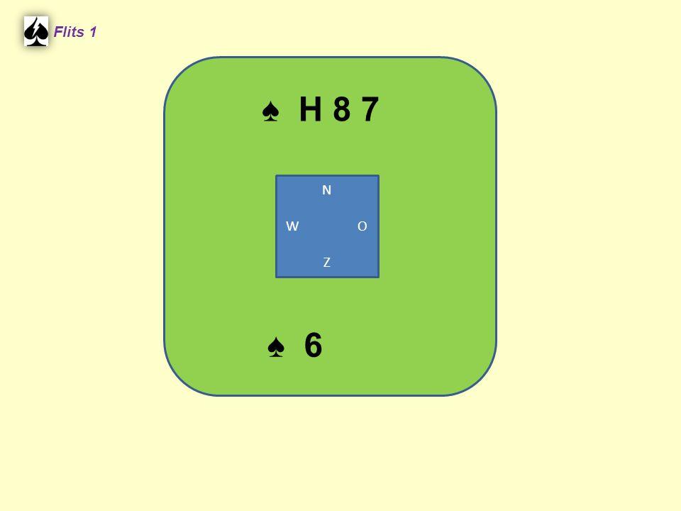 Flits 1 ♠ H 8 7 N W O Z ♠ 6