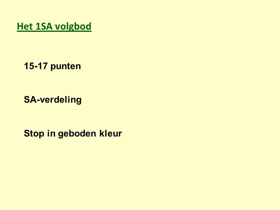 Het 1SA volgbod 15-17 punten SA-verdeling Stop in geboden kleur