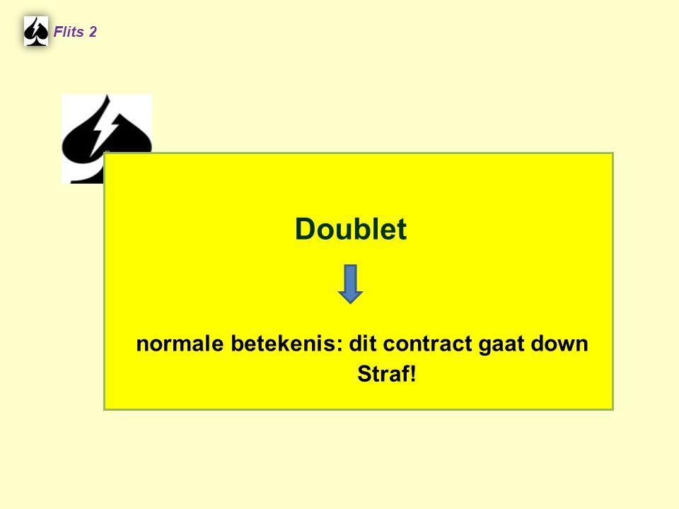 Doublet normale betekenis: dit contract gaat down Straf! Flits 2