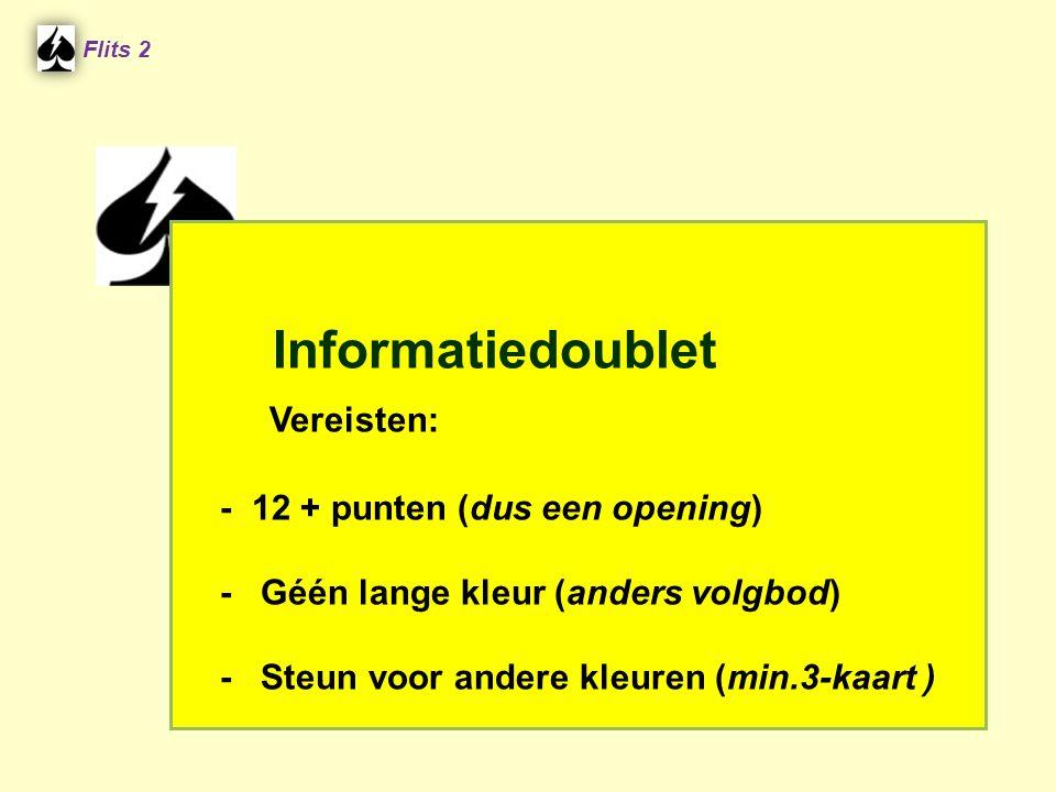 Vereisten: Informatiedoublet - 12 + punten (dus een opening)