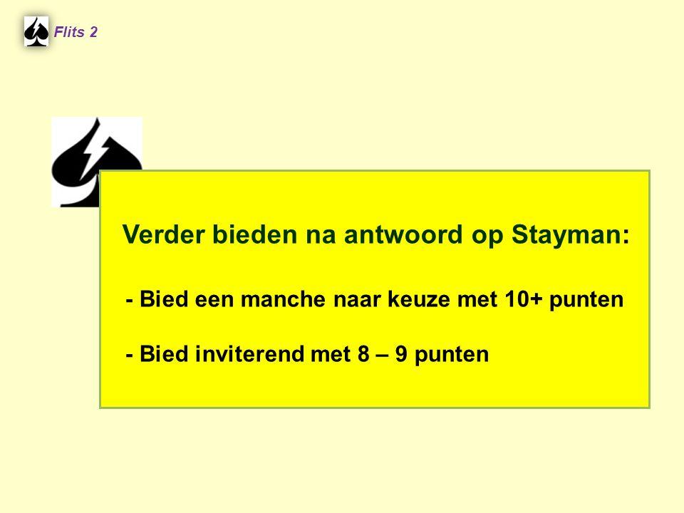 Verder bieden na antwoord op Stayman: