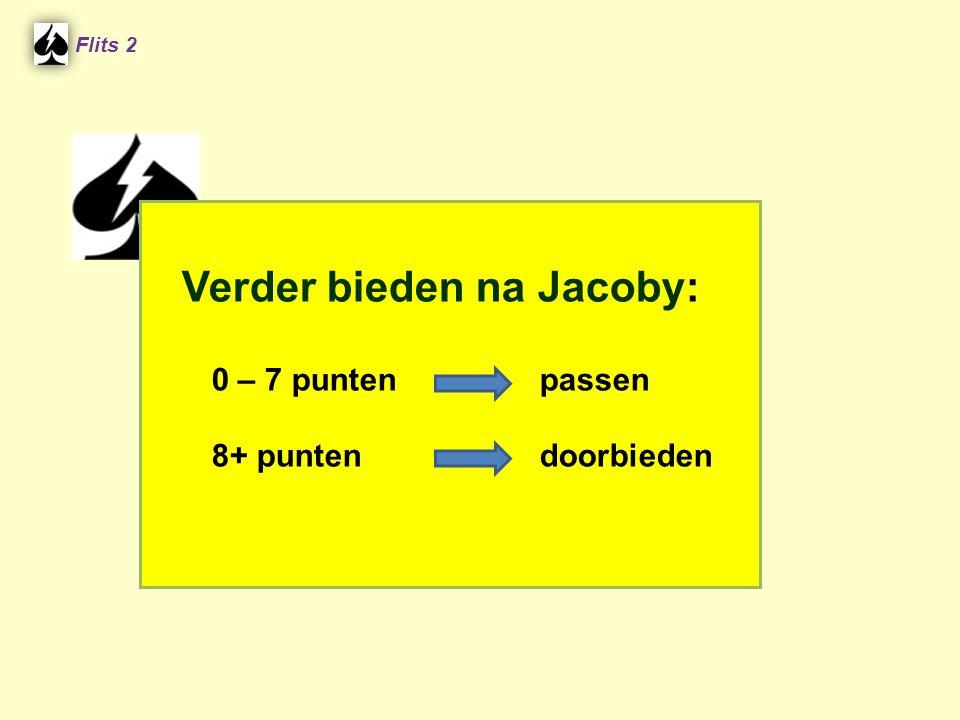 Verder bieden na Jacoby: