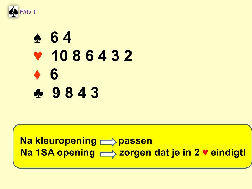 Flits 1 ♠ 6 4. ♥ 10 8 6 4 3 2. ♦ 6. ♣ 9 8 4 3.