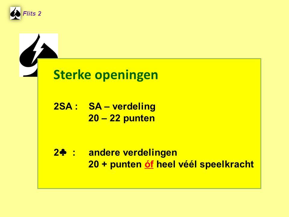 Sterke openingen 2SA : SA – verdeling 20 – 22 punten