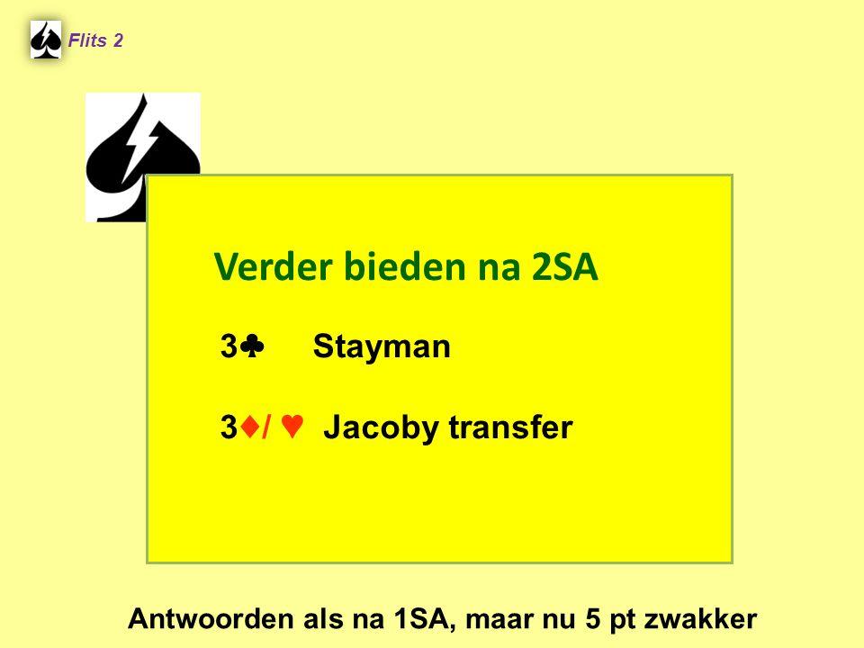 Verder bieden na 2SA 3♣ Stayman 3♦/ ♥ Jacoby transfer