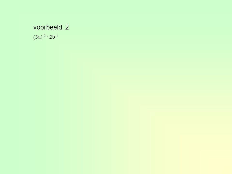 voorbeeld 2 (3a)-2 · 2b-1