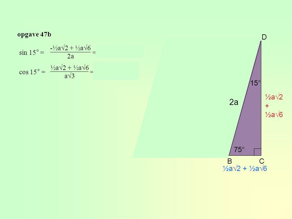 2a D 30° 15° ½a√2 + ½a√6 E 60° 45° 45° 75° A B C ½a√2 + ½a√6